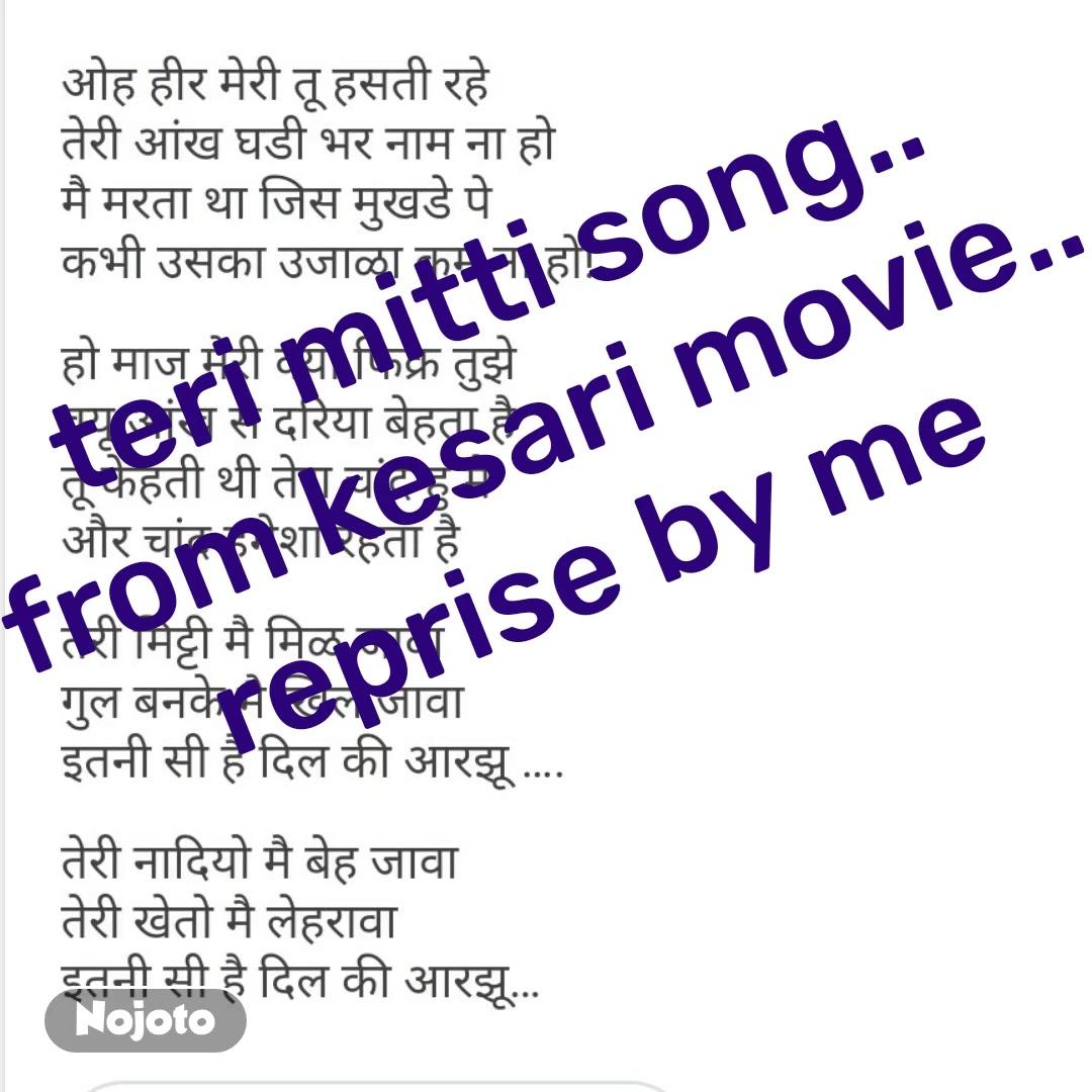 #NojotoVideoteri mitti song.. from kesari movie.. reprise by me #NojotoVoice