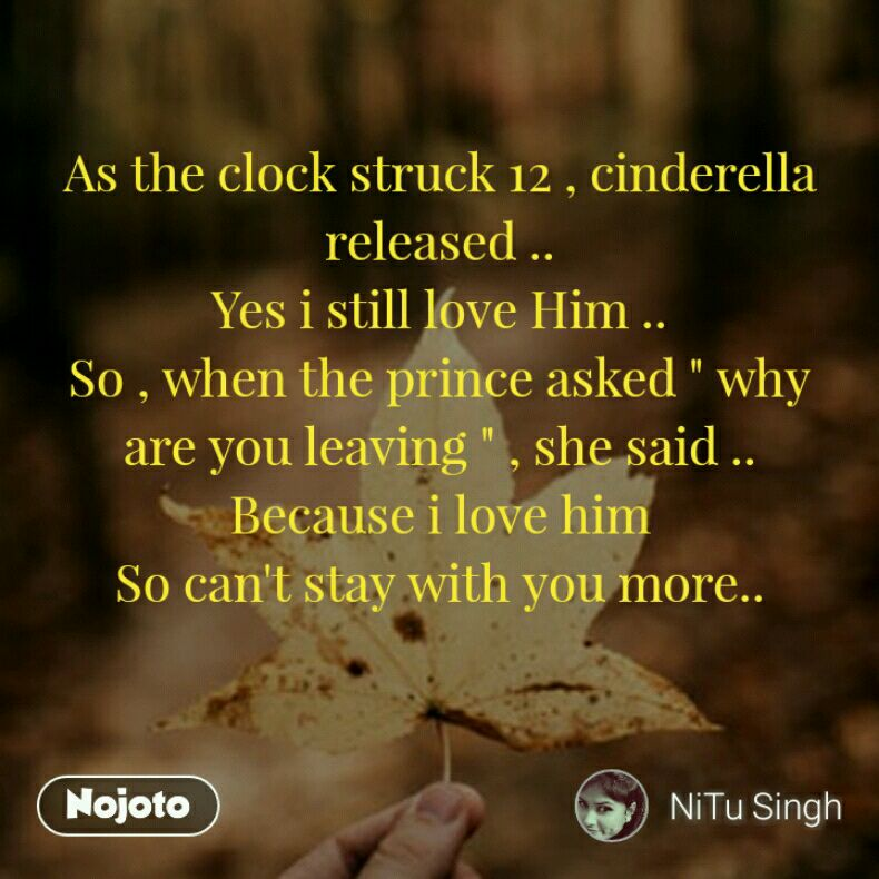 As The Clock Struck 12 Cinderella Released Yes I Still Love Him