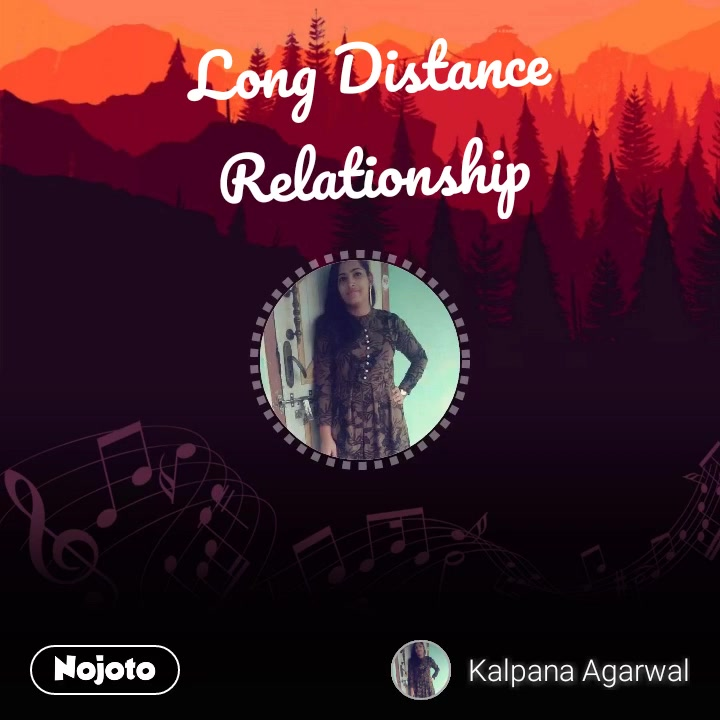 Long Distance Relationship #NojotoVoice