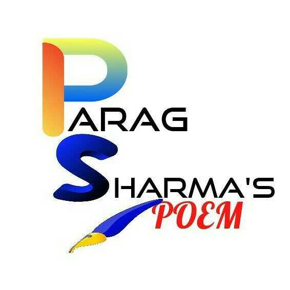 Parag sharma  parag sharma's poem