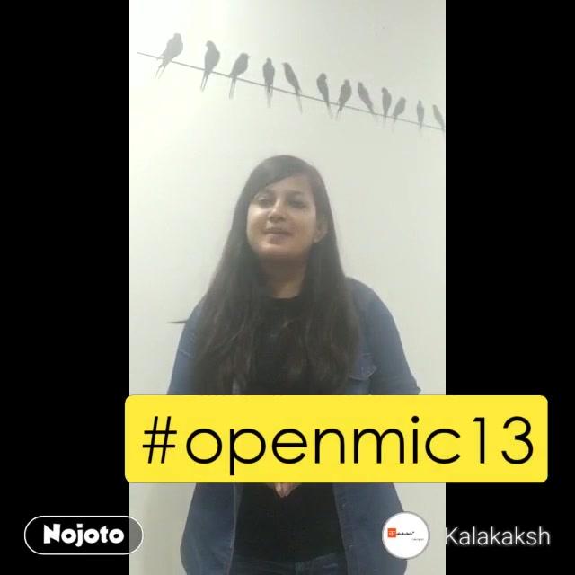 #NojotoVideo#openmic13