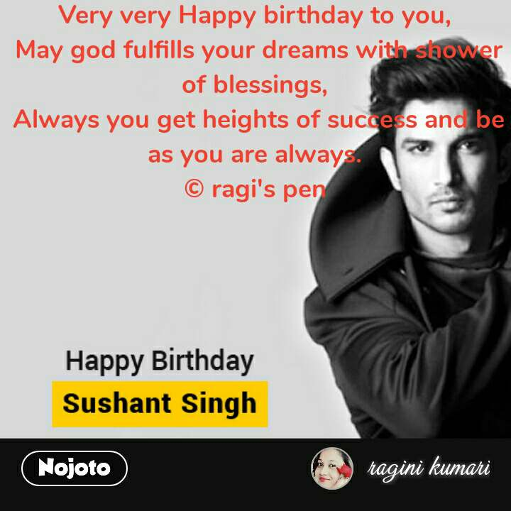 Sushant Singh Rajput Quotes Very Very Happy Birthday To You May G