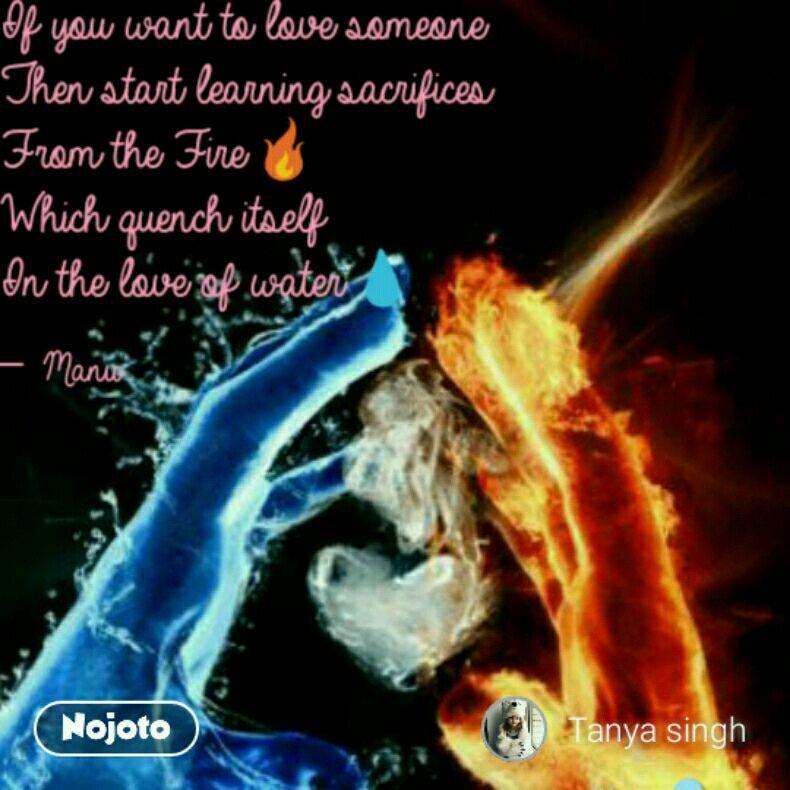 Love Fire Water Nojoto Nojotovoice Kavyashala Quotes Shayari