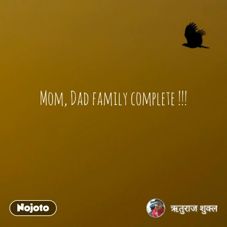 Mom Dad Family Complete 4words Quotes Shayari Story Poem