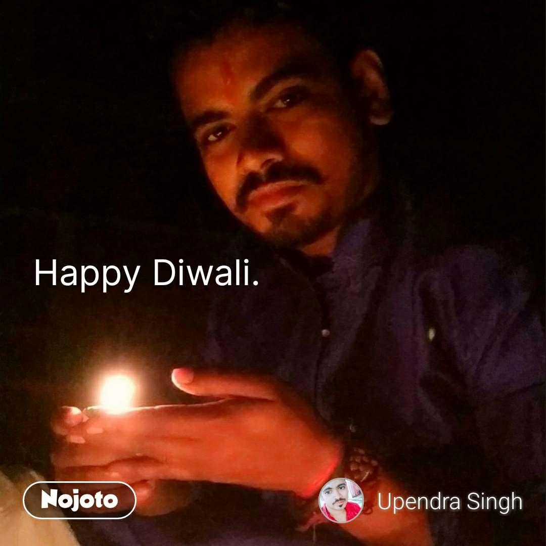 शुभ दीपावली  Happy Diwali.                          #NojotoQuote