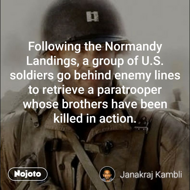 Following the Normandy Landings, a group of U.S. soldiers go behind enemy lines to retrieve a paratrooper whose brothers have been killed in action.