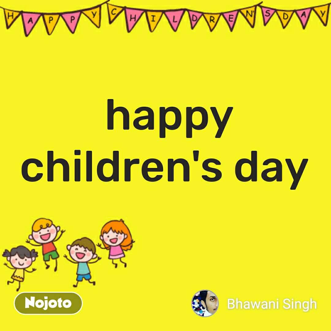 Happy Childrens Day happy children's day Quotes, Shayari, Story, P