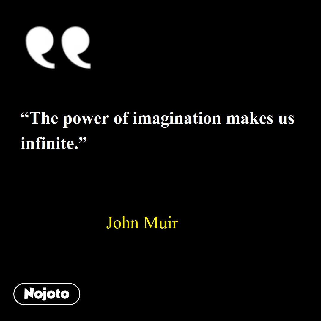 John Muir Quotes Read Quotes Of Your Favorite Authors Every Day
