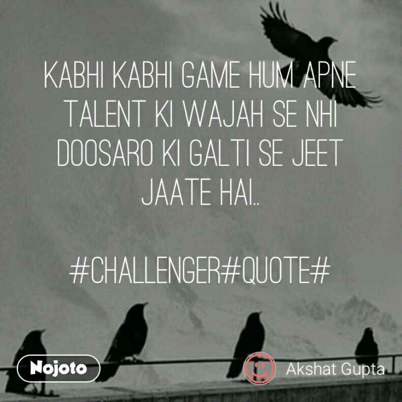 Hum Quote Interesting Kabhi Kabhi Game Hum Apne Tale Quotes Shayari Story Poem