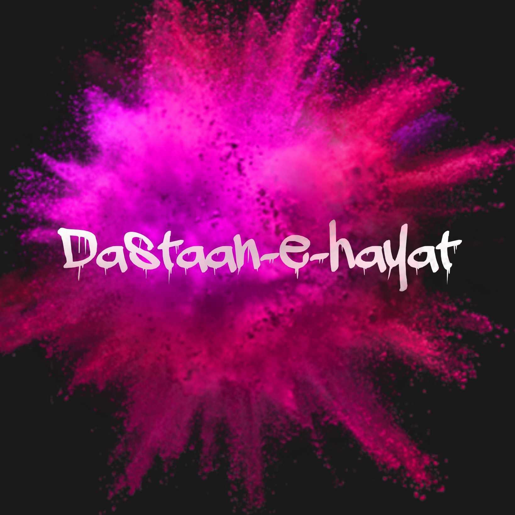 Dastaan-e-hayat #dastaan-e-hayat ~ story of life ❤ #amateurwritter Pur az jazbaat ❣ Ek chhoti si khwaish hai bas use pura karna h Pankh na bhi ho mujhe phr bhi udna h