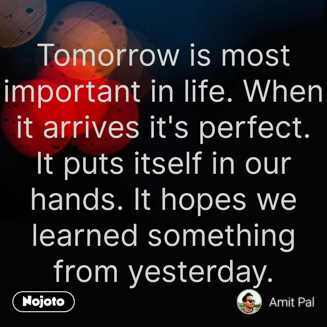 Life quotes in hindi tomorrow is most important in life when it a