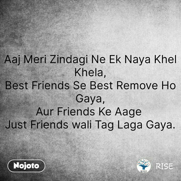 Hindi SMS shayari Aaj Meri Zindagi Ne Ek Naya Khel Khela