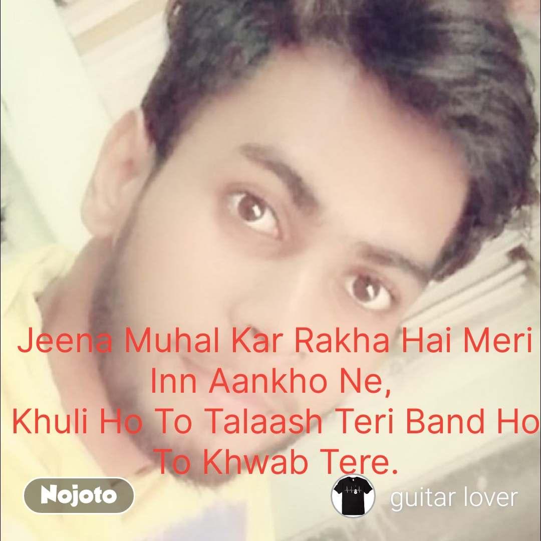 Tere bin jeen nahin song download djbaap. Com.