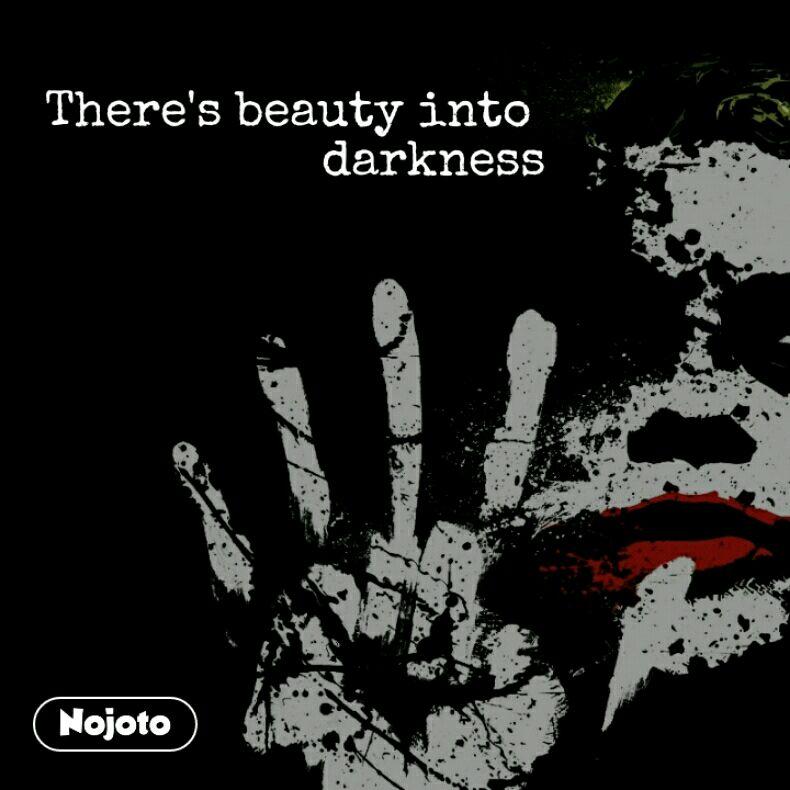 Theres Beauty Into Darkness Quotes Shayari Story Poem Jokes
