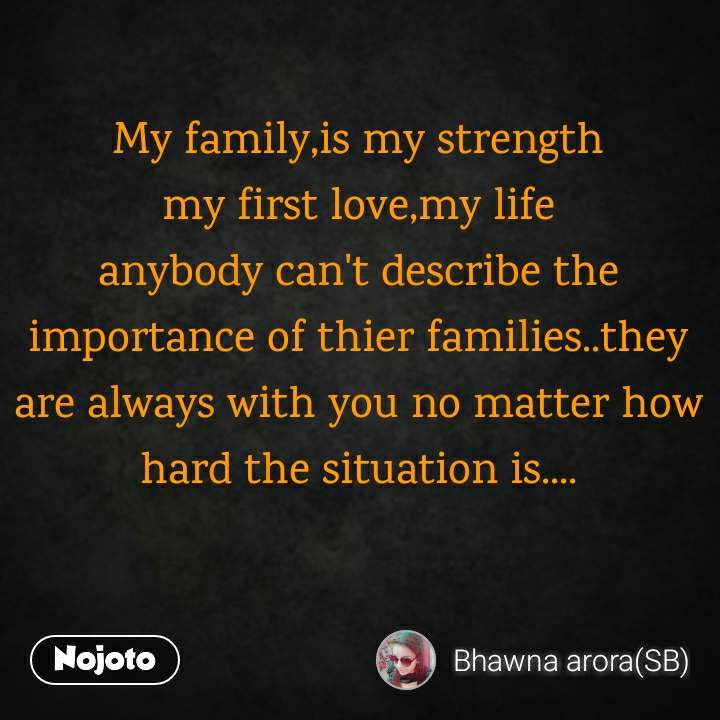 my family is my strength