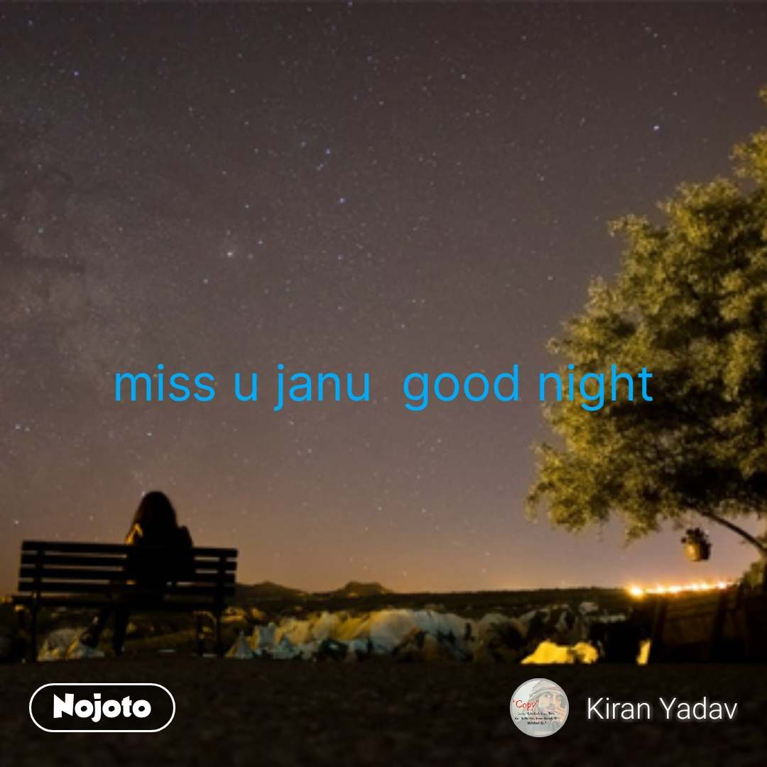Lonely Quotes In Hindi Miss U Janu Good Night Nojotoquote Quotes
