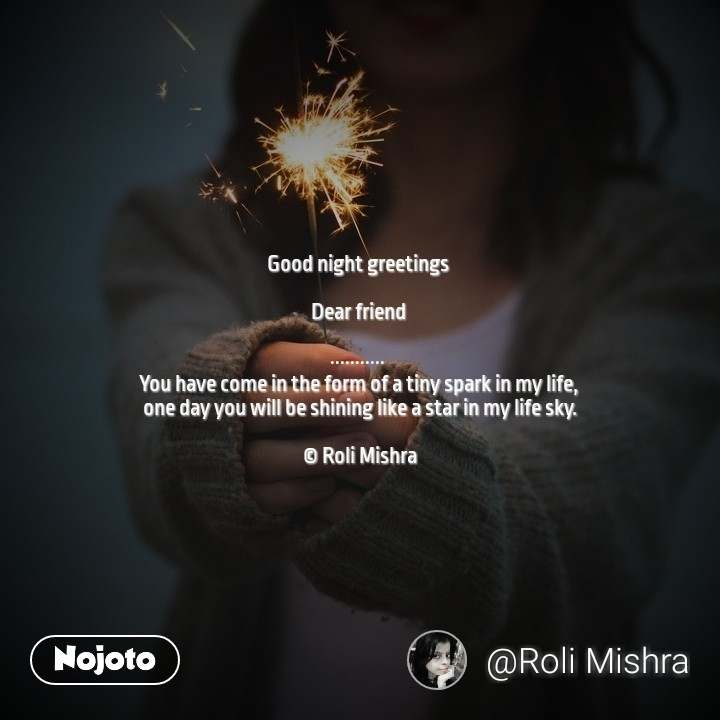 Good night greeting quotes shayari story poem jokes memes on good night greetings for special some one nojoto nojotoenglish goodnight m4hsunfo