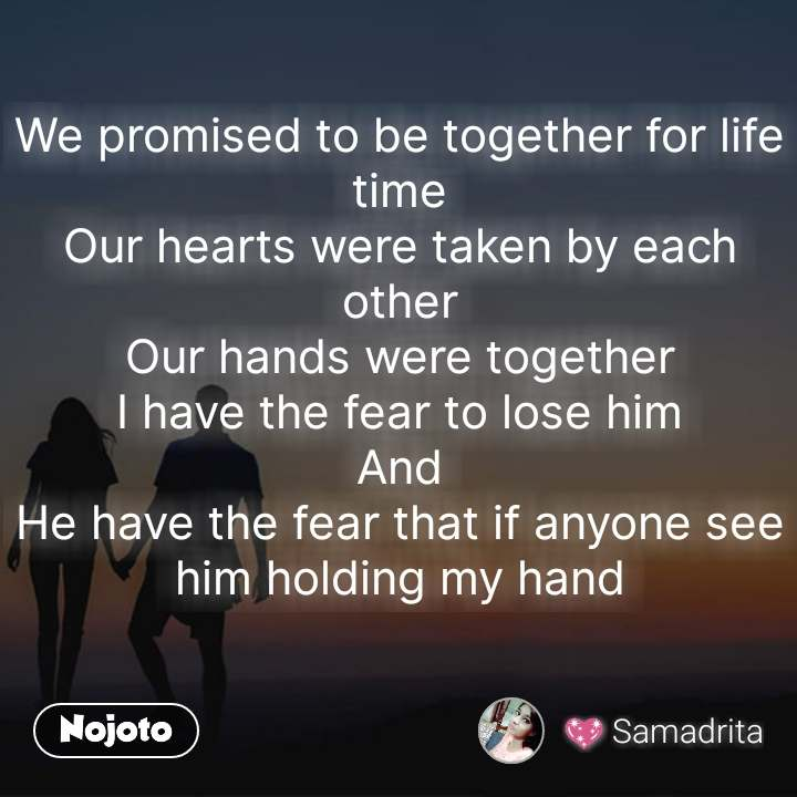 Relationship Quotes We Promised To Be Together For Life Time Our H
