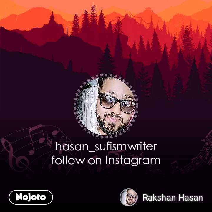 hasan_sufismwriter follow on Instagram