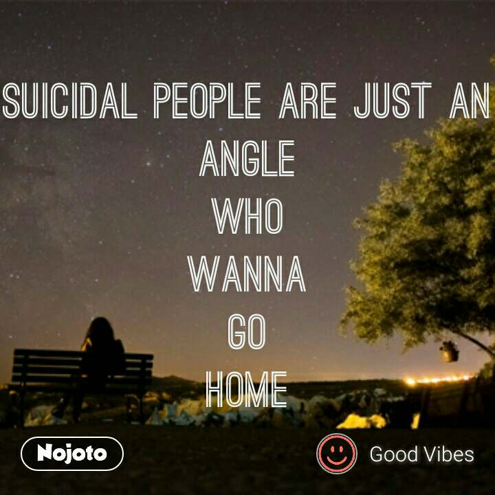 Lonely Quotes In Hindi Suicidal People Are Just An Angle Who Wanna