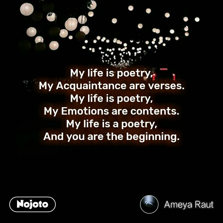 My Poetry of Emotion ~ A Life