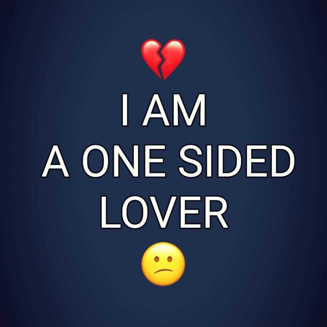 one sided  One Sided lover