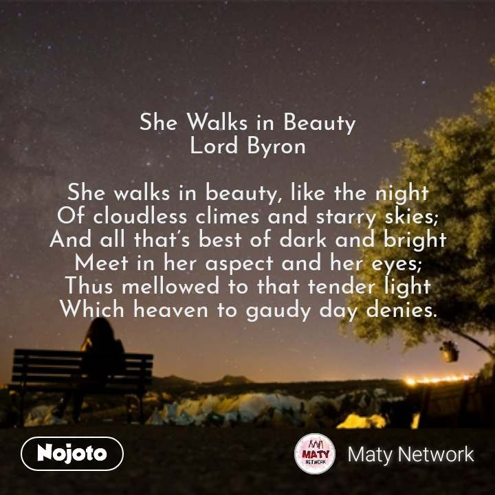 Lonely Quotes In Hindi She Walks In Beauty Lord Byron She Walks In