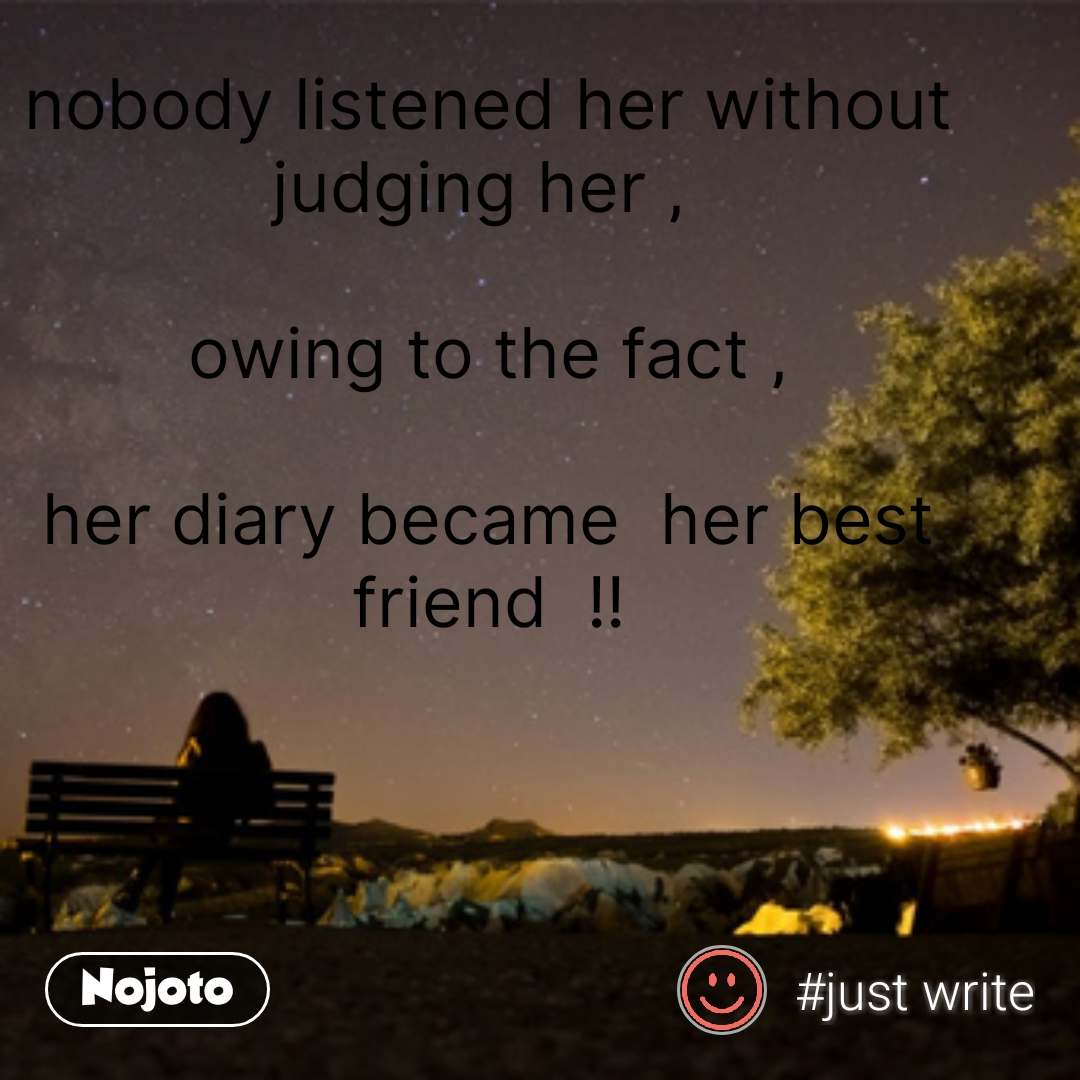 Lonely Quotes In Hindi Nobody Listened Her Without Judging Her O
