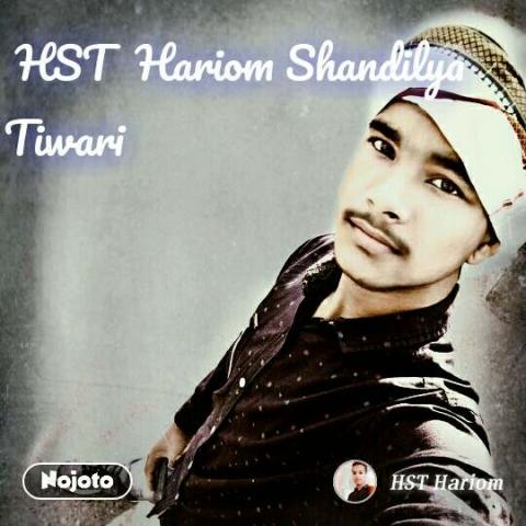 HST  Hariom Shandilya Tiwari
