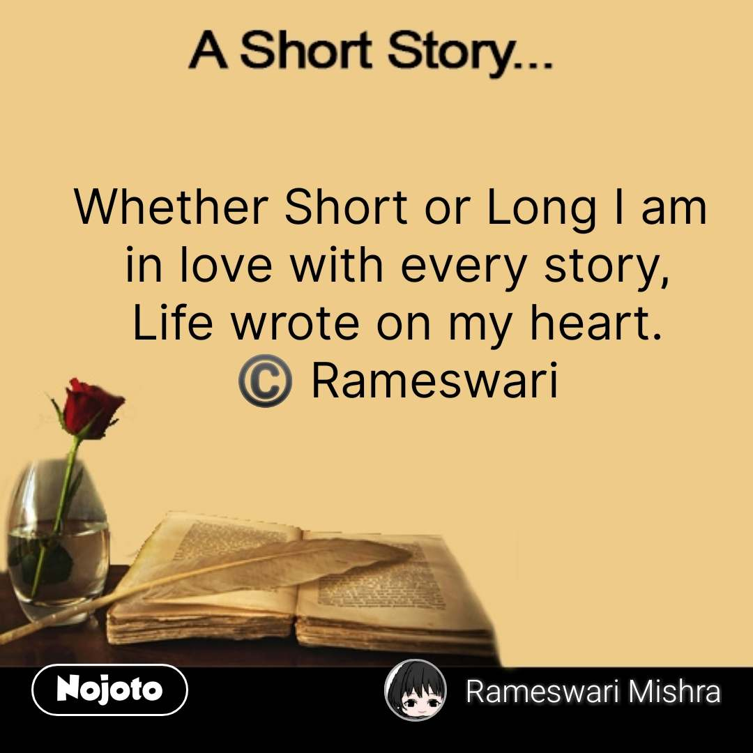 A short story Whether Short or Long I am in love | English Stories