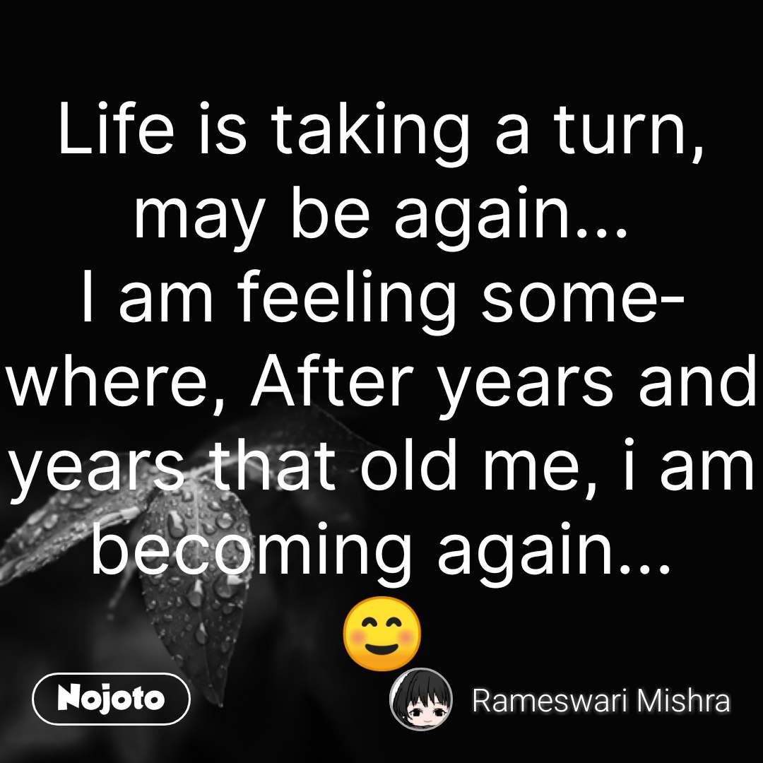 Good Morning Quotes In Hindi Life Is Taking A Turn May Be Again