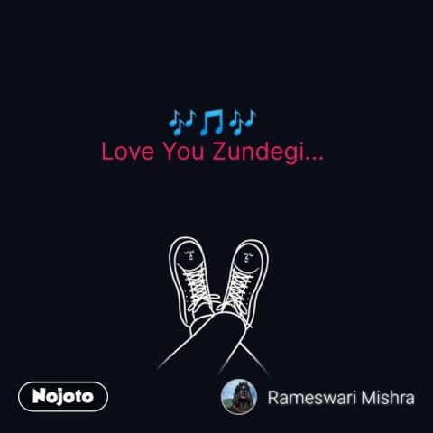 🎶🎵🎶 Love You Zundegi...  #NojotoQuote