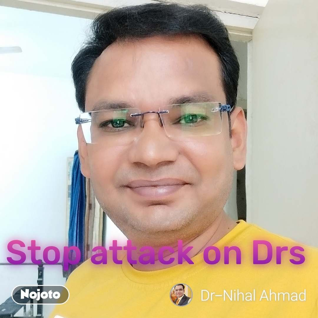 Stop attack on Drs