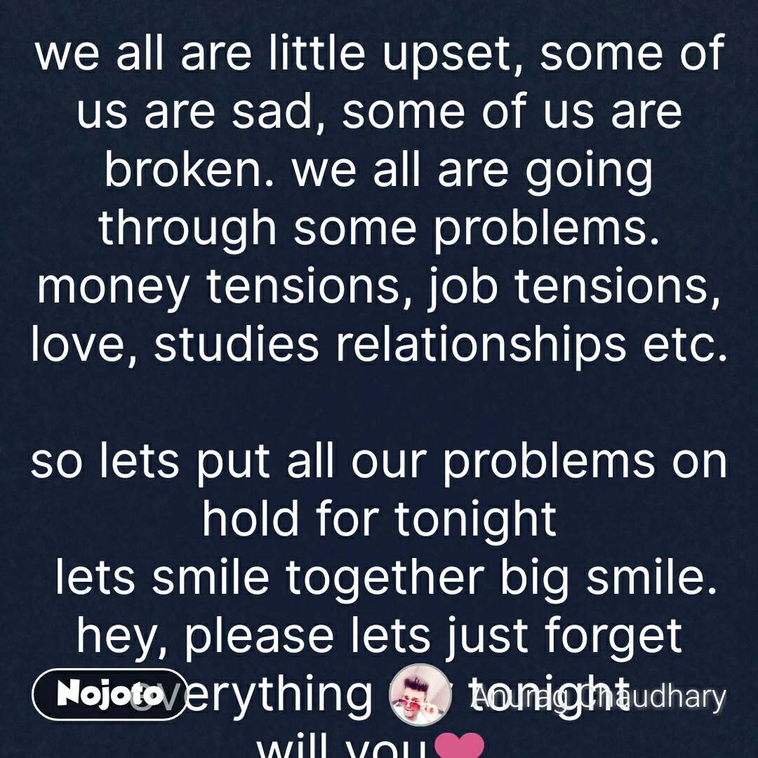 ZIndagi quotes in hindi we all are little upset, s | Nojoto