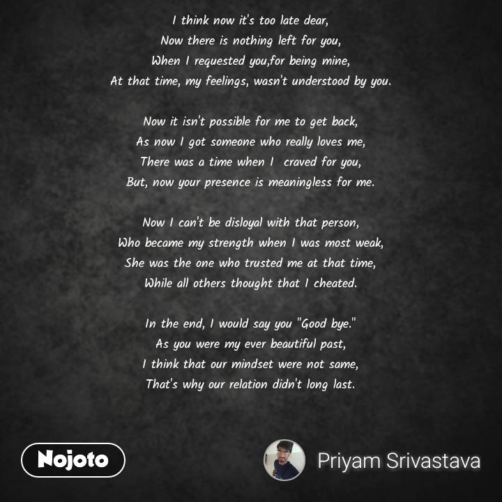 Poetry Pain Love Waitedalot Nowitstoolate Quotes Shayari
