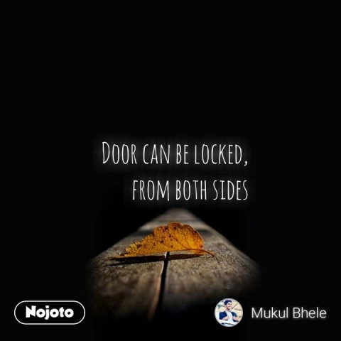 Door can be locked, from both sides #NojotoQuote