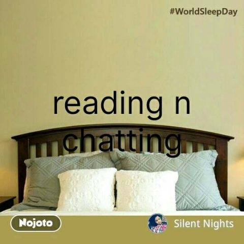 World Sleep Day reading n chatting #NojotoQuote