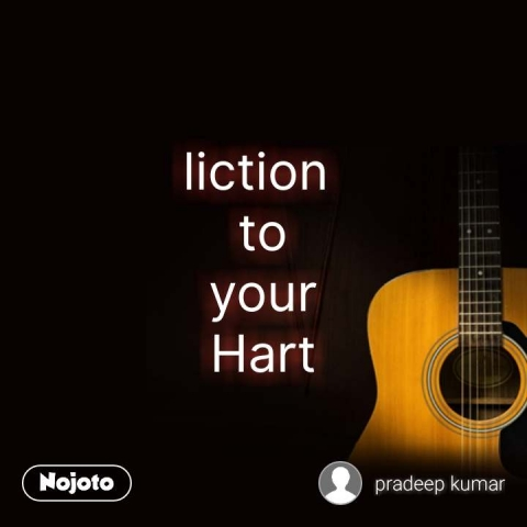 liction  to your Hart #NojotoQuote