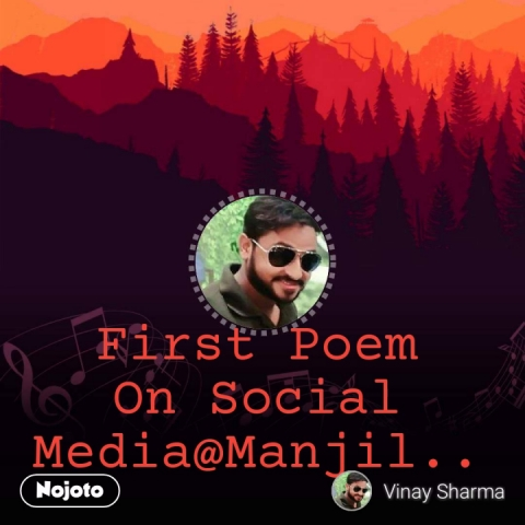 First Poem On Social Media@Manjil..