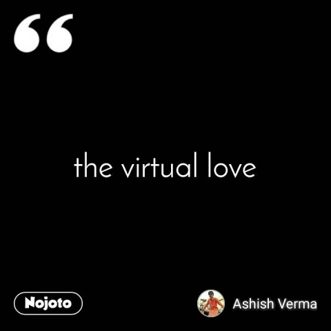 the virtual love