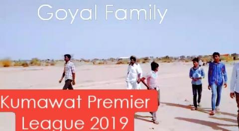 Kumawat Premier League 2019 Goyal Family