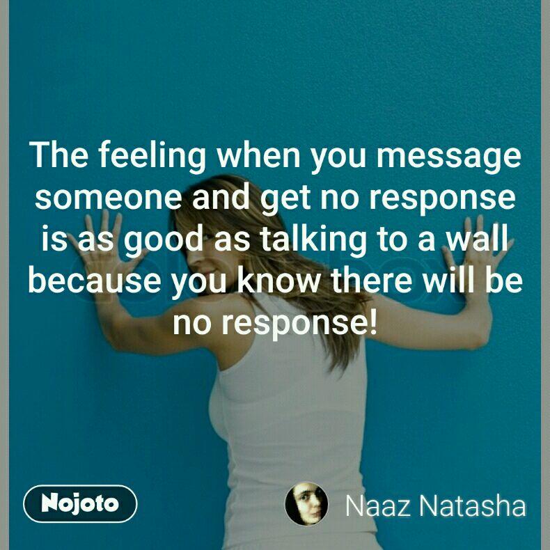 no response to text