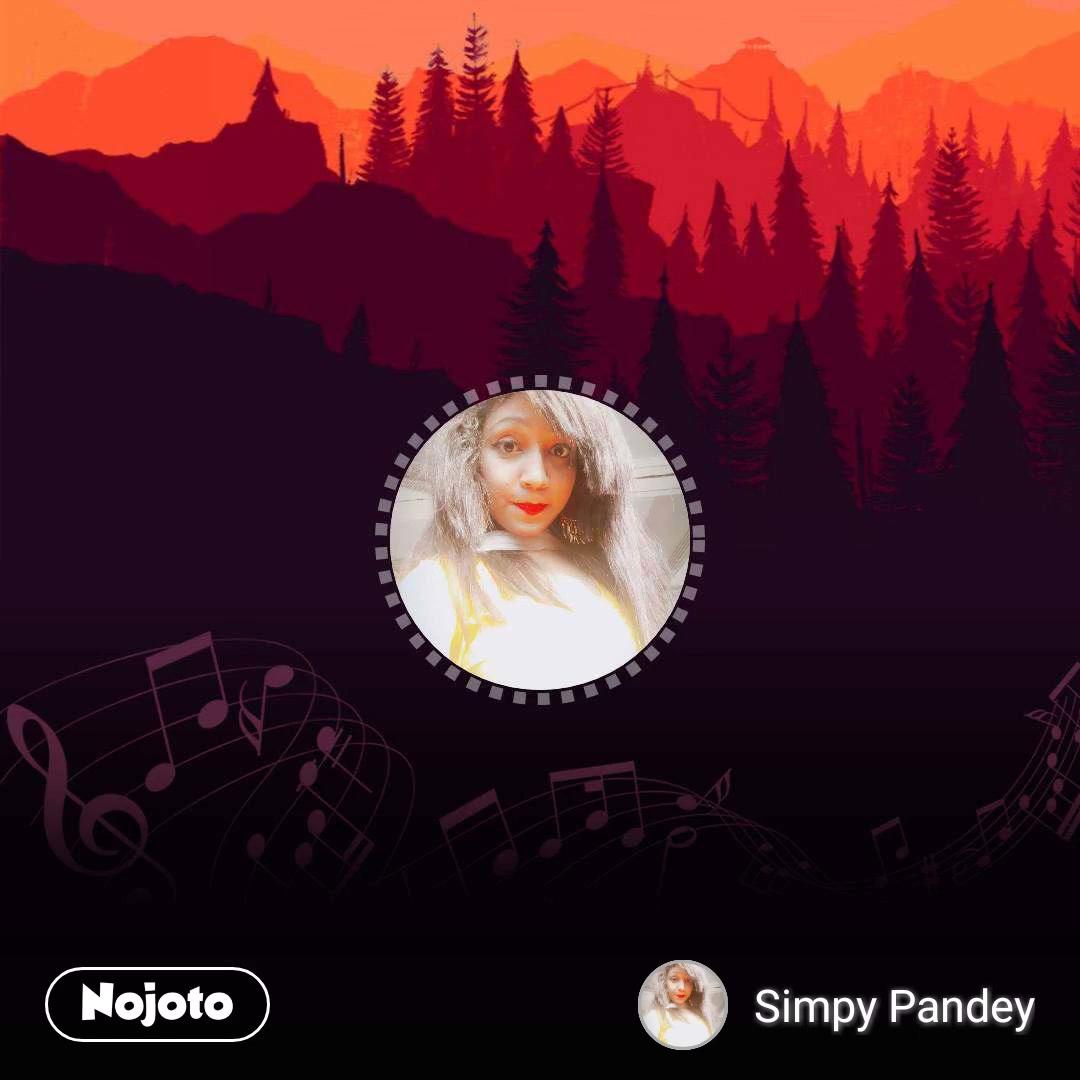 Simpy Pandey   Shayari, Status, Quotes   Nojoto