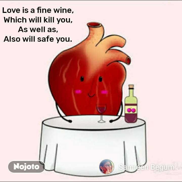 2 Years of Nojoto Love is a fine wine, Which will kill you, As well as, Also will safe you.