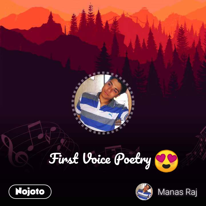 First Voice Poetry 😍