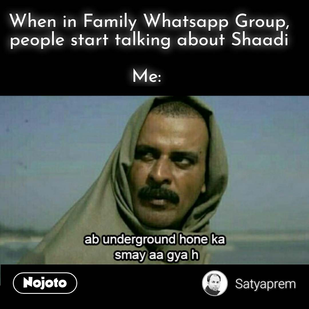 Funny hindi memes When in Family Whatsapp Group, p | Nojoto