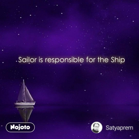 Sailor is responsible for the Ship #NojotoQuote