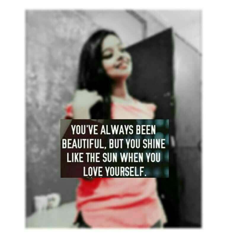 Selflove Quotes Shayari Story Poem Jokes Memes On Nojoto