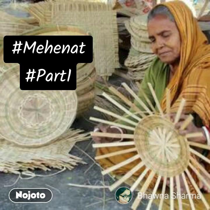null#Mehenat #Part1 #NojotoVoice