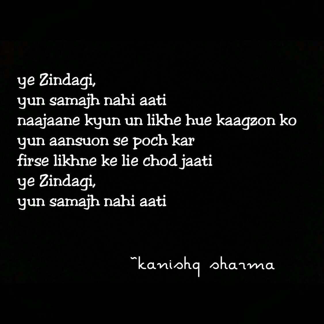 Love Life Yezindagi Zindagi Hindi Kaagaz Lifequotes Hindi